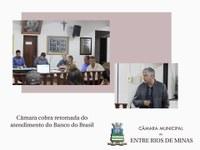 Câmara cobra retomada do atendimento no Banco do Brasil