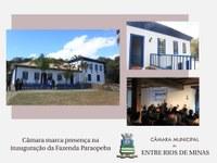 Câmara marca presença na entrega da Fazenda Paraopeba